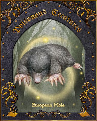 European Mole Poisonous Creatures Badge - Claire Hart: Secret In The Shadows